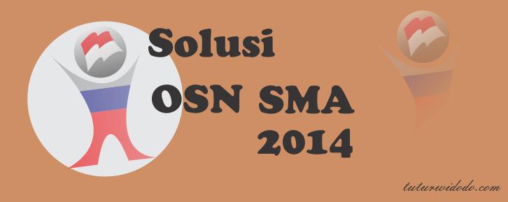 Solusi Nomor 2 OSN Matematika SMA 2014